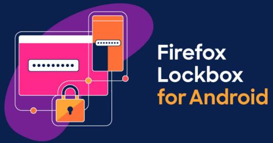 Firefox Lockbox密码管理器现已在Android上